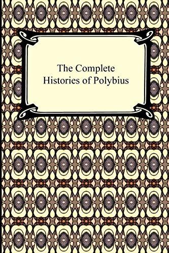 9781420934236: The Complete Histories of Polybius