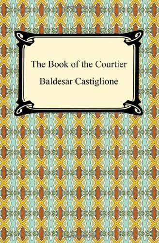 9781420934311: The Book of the Courtier