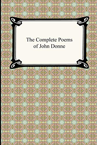 9781420934373: The Complete Poems of John Donne