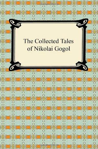9781420934410: The Collected Tales of Nikolai Gogol