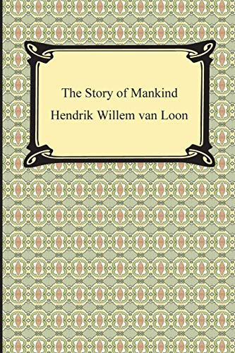 9781420934618: The Story of Mankind (Illustrated)