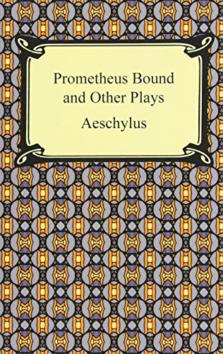 9781420934656: Prometheus Bound and Other Plays