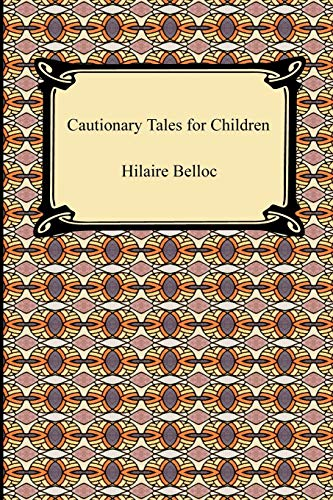 9781420934700: Cautionary Tales for Children