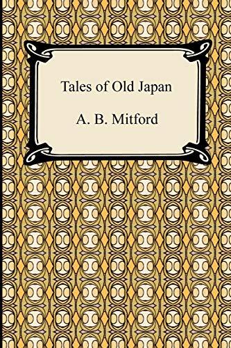 9781420934960: Tales of Old Japan