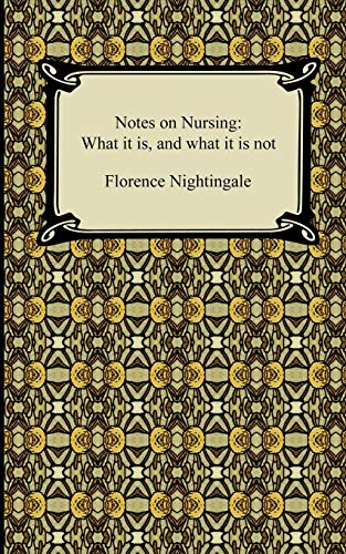 9781420935028: Notes on Nursing: What It Is, and What It Is Not.