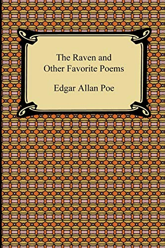 The Raven and Other Favorite Poems The Complete Poems of Edgar Allan Poe: Edgar Allan Poe
