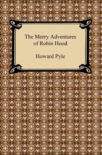The Merry Adventures of Robin Hood (1420935054) by Howard Pyle
