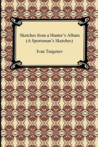 9781420935110: Sketches from a Hunter's Album (a Sportsman's Sketches)