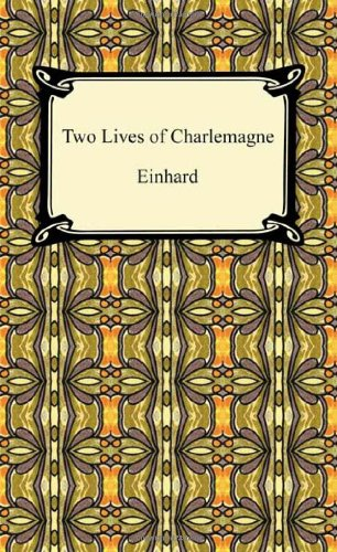 9781420938111: Two Lives of Charlemagne