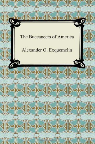9781420938128: The Buccaneers of America
