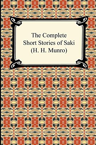 9781420938319: The Complete Short Stories of Saki (H. H. Munro)
