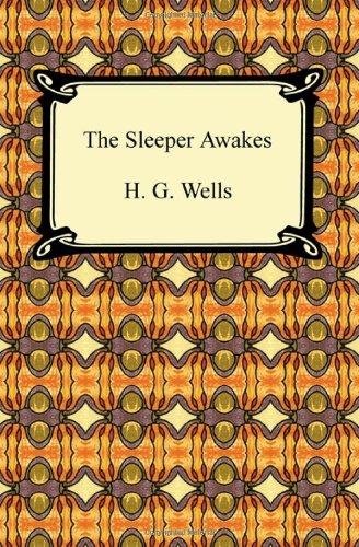 9781420938500: The Sleeper Awakes