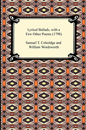 9781420938524: Lyrical Ballads, with a Few Other Poems (1798)