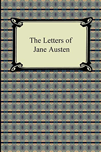 9781420938579: The Letters of Jane Austen