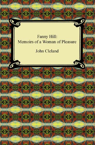 9781420938746: Fanny Hill: Memoirs of a Woman of Pleasure