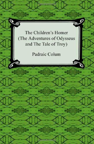 9781420938807: The Children's Homer (the Adventures of Odysseus and the Tale of Troy)
