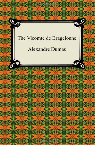 9781420938845: The Vicomte de Bragelonne