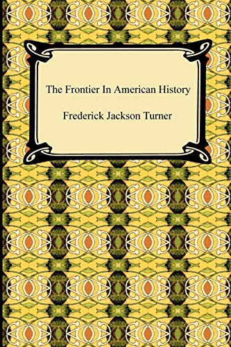 9781420939255: The Frontier in American History