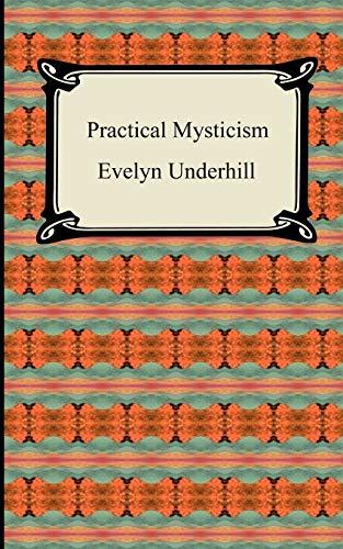 9781420939262: Practical Mysticism