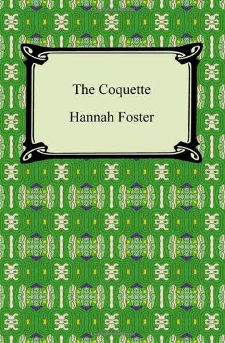 9781420940640: The Coquette (Digireads.com Classic)