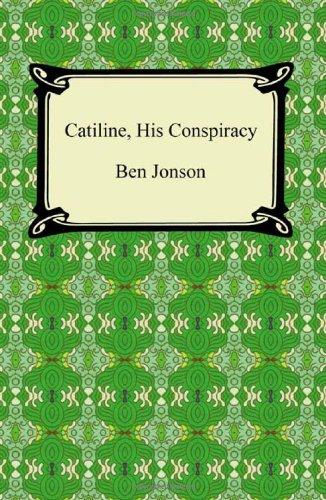 9781420940824: Catiline, His Conspiracy
