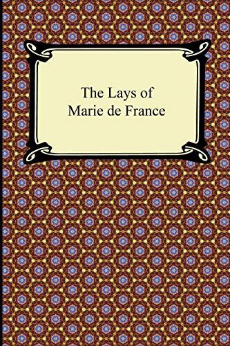The Lays of Marie de France: Marie de France,