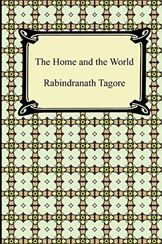 The Home and the World (Paperback): Noted Writer and