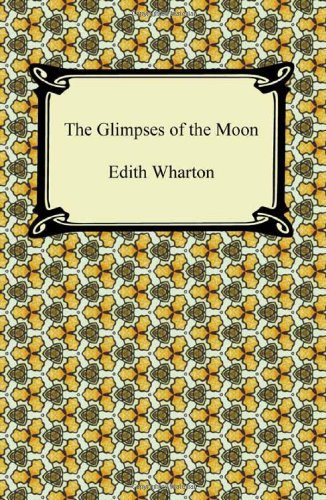 9781420941531: The Glimpses of the Moon