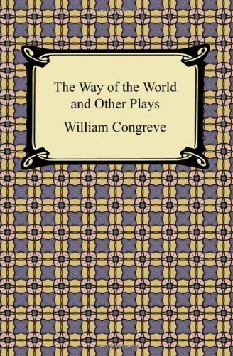 9781420942729: The Way of the World and Other Plays