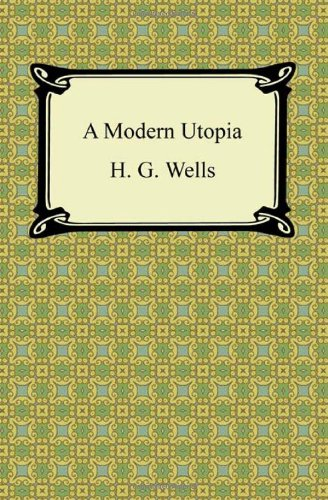 9781420943207: A Modern Utopia