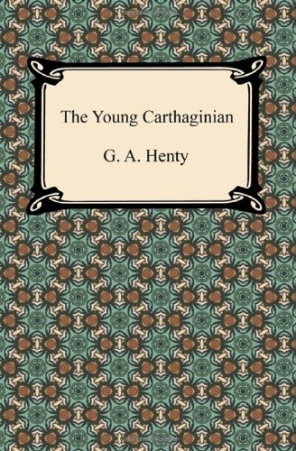 9781420944334: The Young Carthaginian
