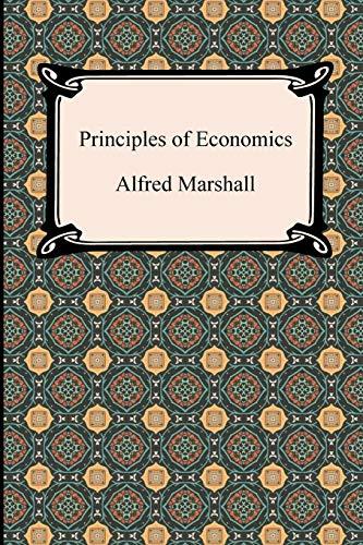 Principles of Economics: Marshall, Alfred