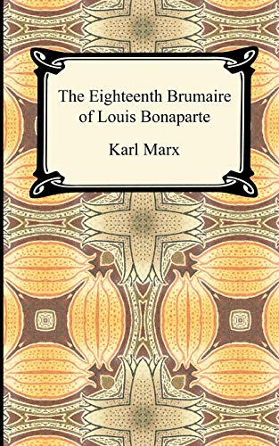 9781420944457: The Eighteenth Brumaire of Louis Bonaparte