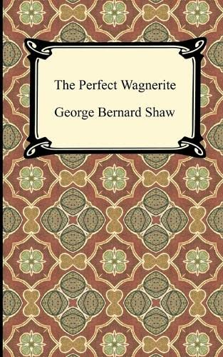 9781420944600: The Perfect Wagnerite