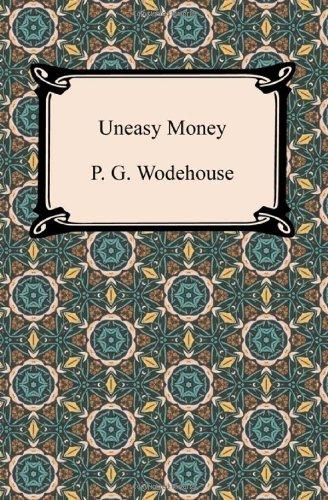 9781420944709: Uneasy Money