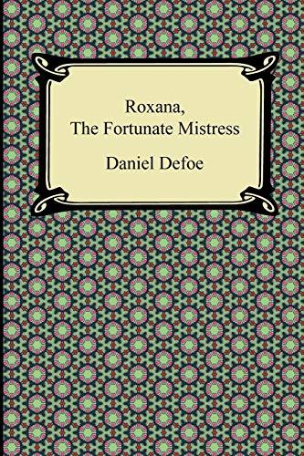 9781420945195: Roxana, the Fortunate Mistress