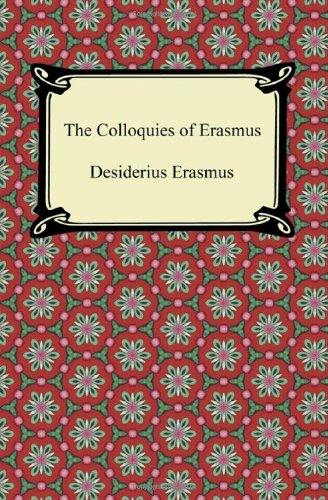9781420945201: The Colloquies of Erasmus