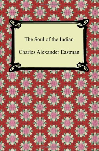 9781420945225: The Soul of the Indian