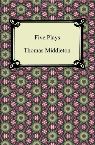 9781420945416: Five Plays (the Revenger's Tragedy and Other Plays)