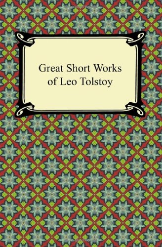 9781420945522: Great Short Works of Leo Tolstoy