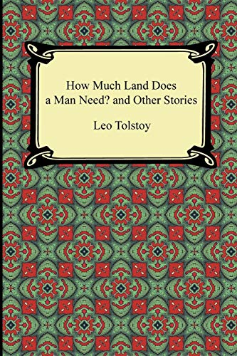 9781420945539: How Much Land Does a Man Need? and Other Stories