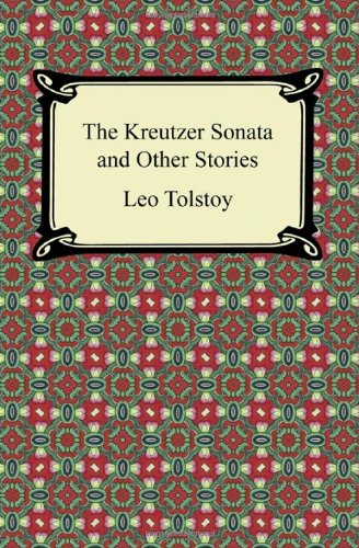 9781420945546: The Kreutzer Sonata and Other Stories