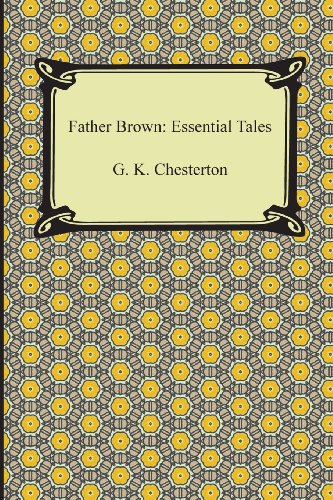 9781420947090: Father Brown: Essential Tales