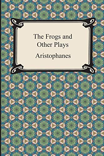 9781420947649: The Frogs and Other Plays