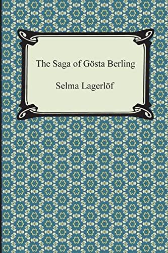 The Saga of Gosta Berling: Selma Lagerlof