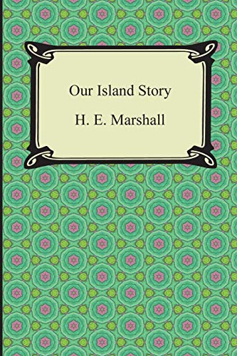 9781420948707: Our Island Story