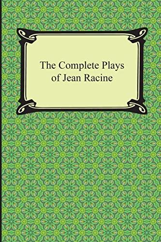 9781420949070: The Complete Plays of Jean Racine