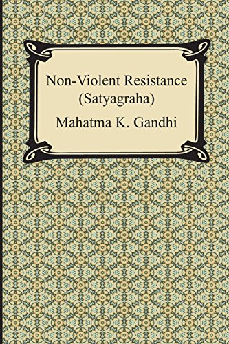 an introduction of the concept of nonviolent resistence by mahatma gandhi in the revolution against  In short, he/she could be called the guiding light for peace in this world gandhi's concept of nonviolent resistance liberated one nation and sped the end of colonial empires around the world his marches and fasts fired the imagination of oppressed people everywhere millions sought freedom and justice under mahatma's guiding light.