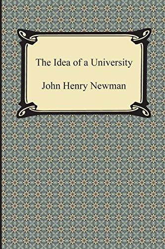 9781420950212: The Idea of a University