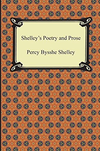 9781420950779: Shelley's Poetry and Prose